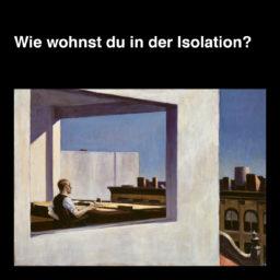 Ausstellung Isolationen Bewohnen